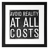 Avoid Reality