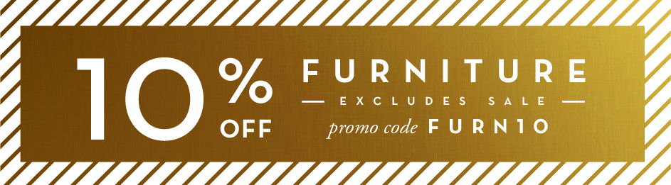 10% off full-price furniture purchases Promo code FURN10
