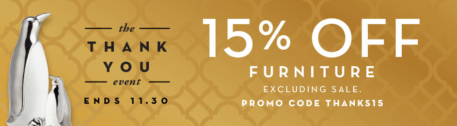 15% off furniture, excluding sale, promo code THANKS15