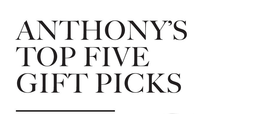 Anthony's top five picks for Fall
