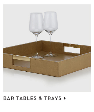 bar tables and trays