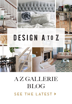 design a to z, a z gallerie blog / see the latest