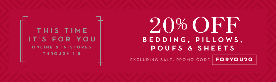 20% off bedding, promo code FORYOU20