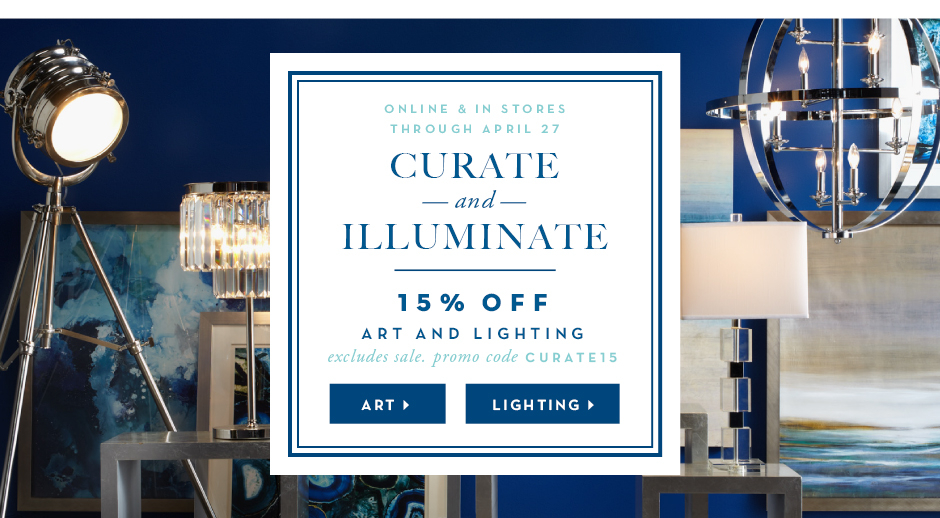 15% off art and lighting through 4.27, promo code curate15
