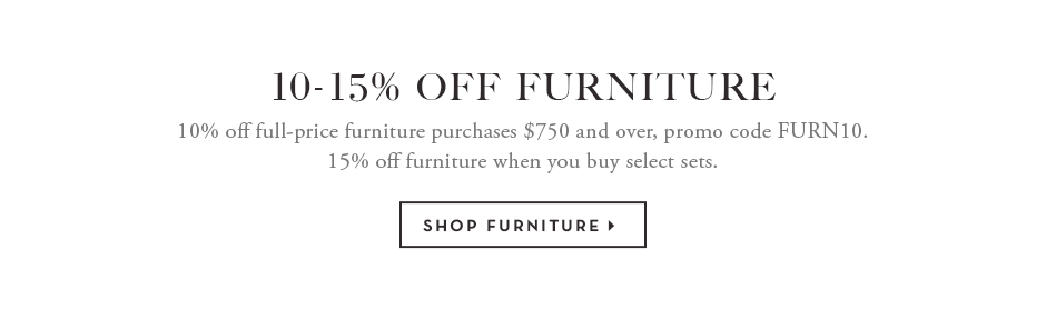 10-15% off furniture