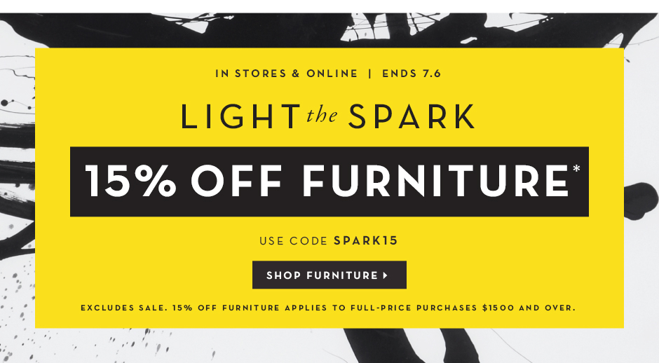 Light the Spark, 15% off Furniture use code spark15