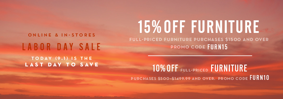 15% off full-price furniture $1500 and over, promo code FURN15