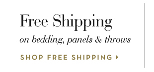 Free Shipping on Bedding, Panels, and Throws