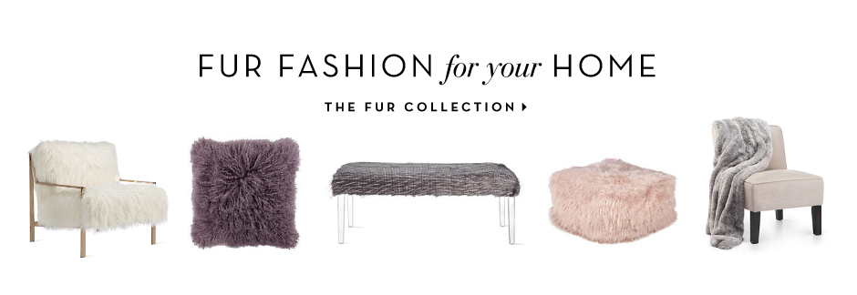 Fur Fashion for your Home. Shop the collection