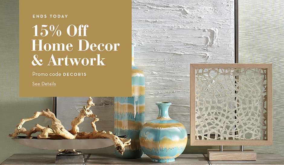 15% Off Home Decor + Artwork. Use Code DECOR15
