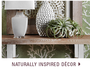 Naturally inspired decor