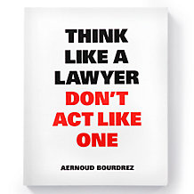 Think Like A Lawyer