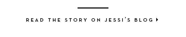 Read the story on Jessi's Blog