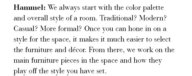 This Hammel: We Always Start With The Color Palette And Overall Style Of A  Room.