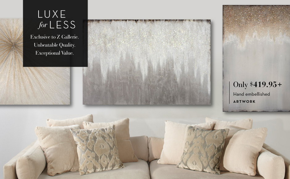 Luxe For Less Exceptional Value Z Gallerie