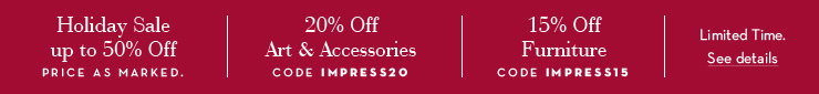 20% Off Decor | 15% Off Furniture