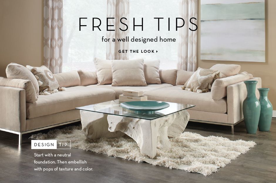 Fresh Tips For a Well Designed Home - Get the look
