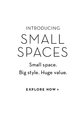 Small Spaces - Explore Now