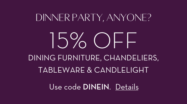 Save on your Dinner Party - Promo Code: DINEIN
