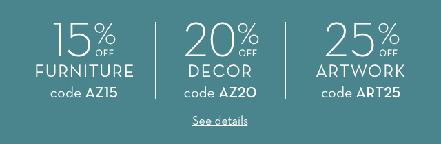 15% off Furniture, 20% off Decor, 25% off Artwork