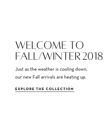 Welcome to Fall/Winter 218