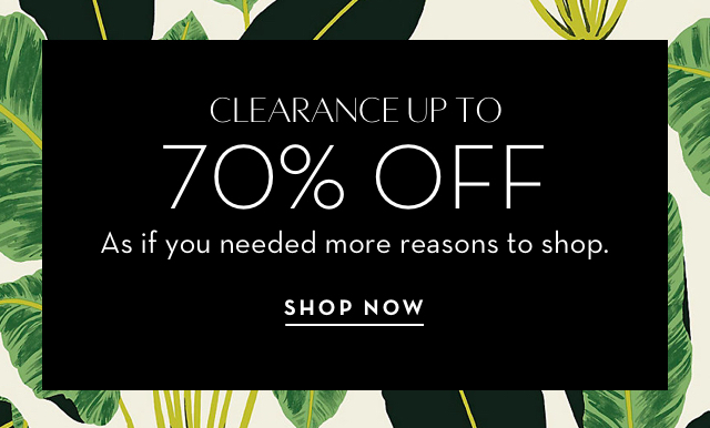 Clearance up to 70% off