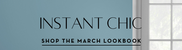 Shop the March Lookbook