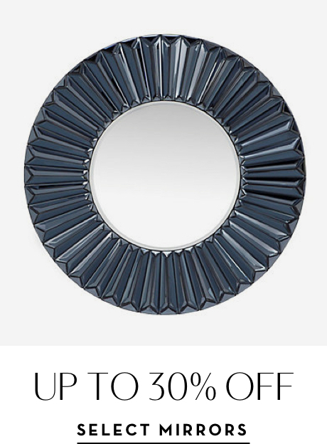 Up to 30% off Select Mirrors