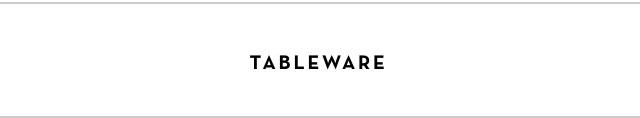 Shop Tableware