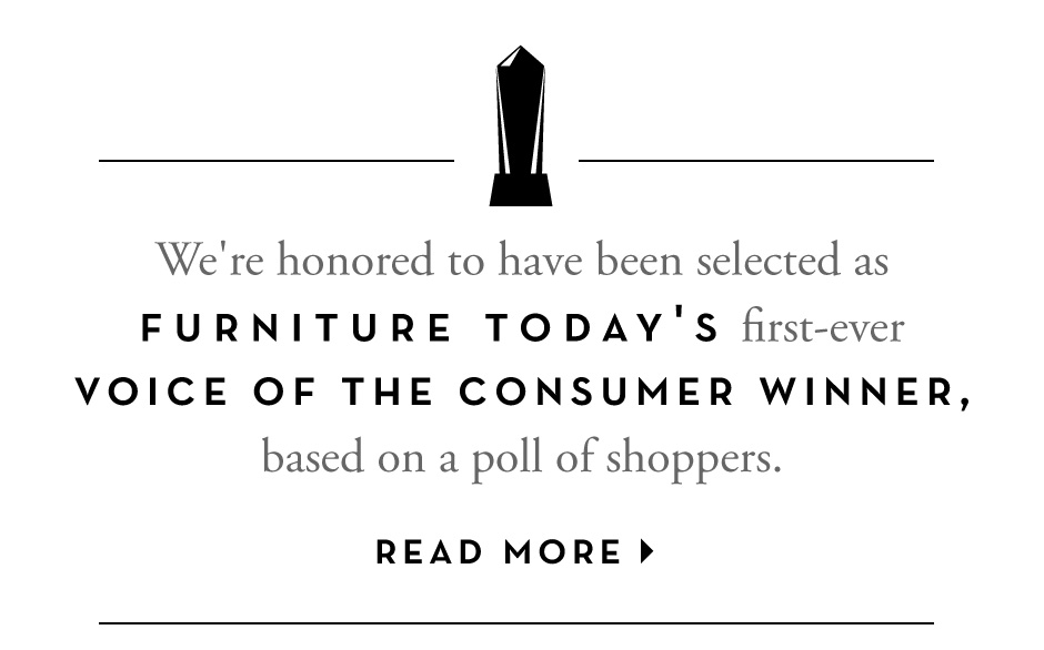 Furniture Today Award Winner: Voice of the Consumer