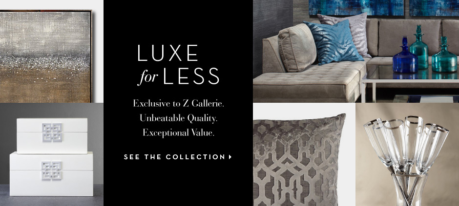 Luxe for Less - See the Collection