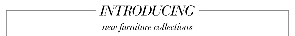Introducing new furniture collections