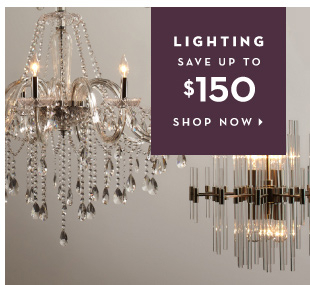 Lighting - Save up to $150