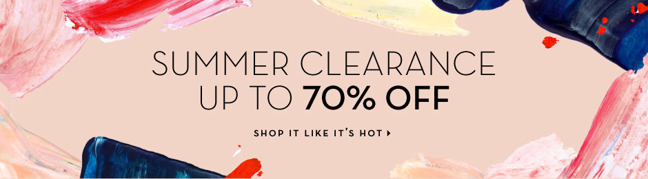 Summer Clearance - up to 70% Off